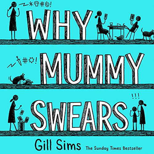 Why Mummy Swears cover art