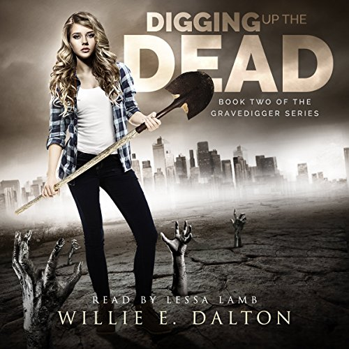 Digging Up the Dead audiobook cover art
