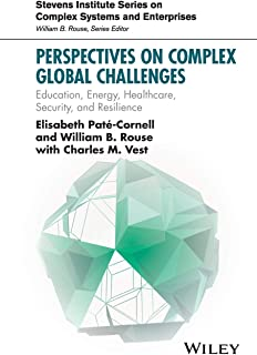 Perspectives on Complex Global Challenges: Education, Energy, Healthcare, Security, and Resilience