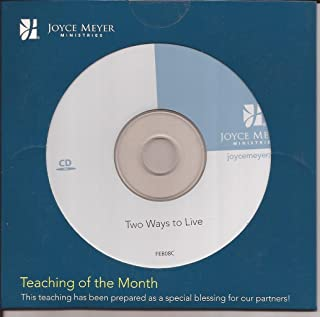 Two Ways to Live Teaching of the Month audio CD Joyce Meyer Ministries Feb 2008 FEB08C