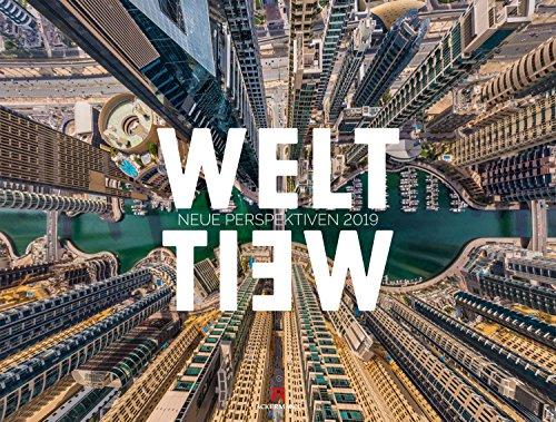 WeltWeit - Die Welt aus der Drohnen-Perspektive 2019, Wandkalender im Querformat (66x50 cm) - Architekturkalender mit Luftaufnahmen - Partnerlink
