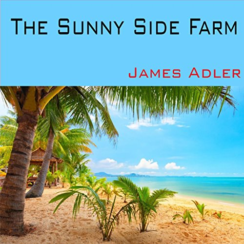 The Sunny Side Farm audiobook cover art