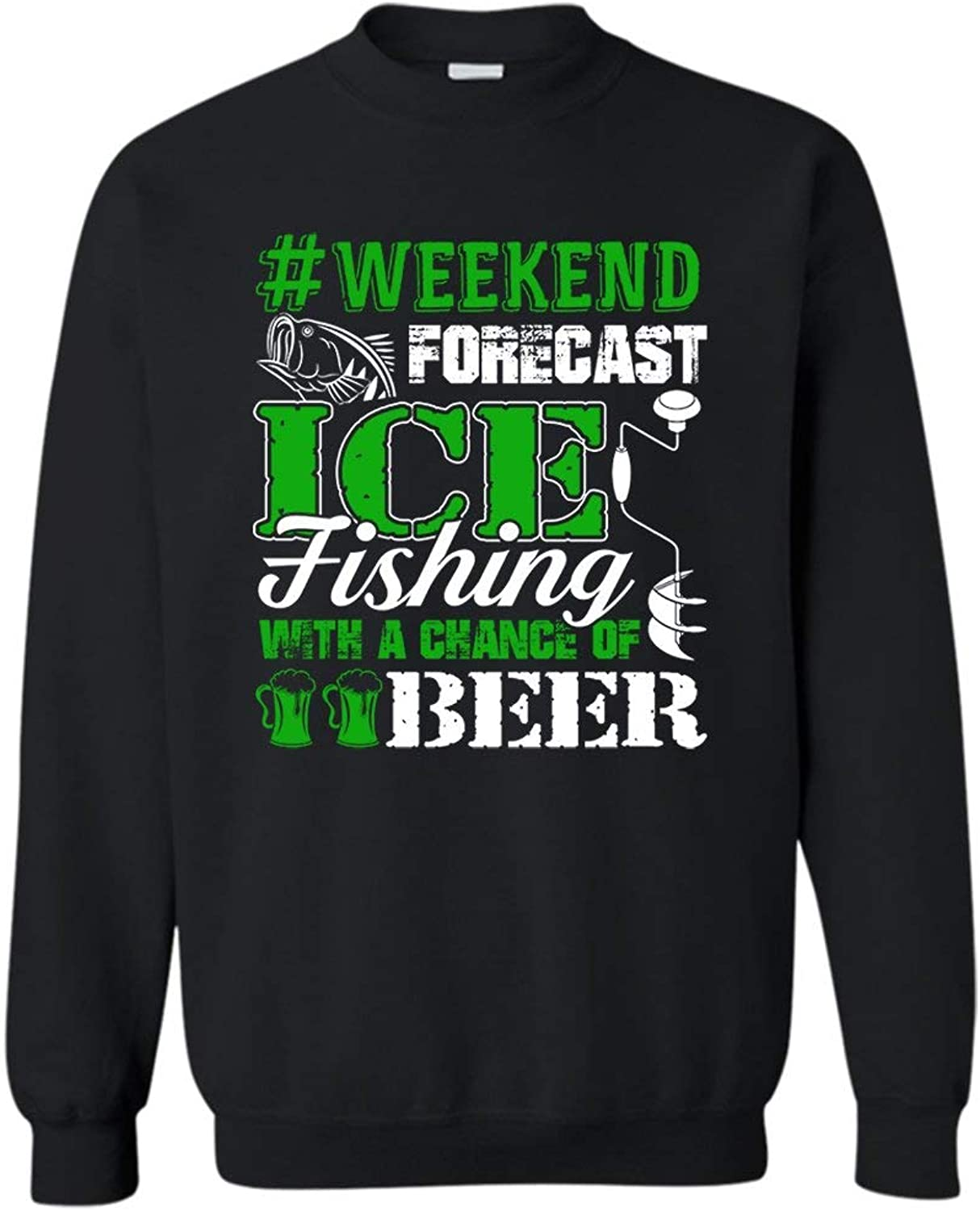 Ice Fishing Weekend Forecast Sweatshirt, Long Sleeve Shirts