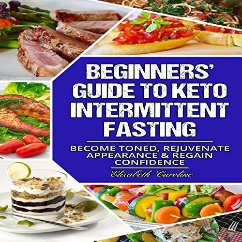 Beginners' Guide to Keto Intermittent Fasting audiobook cover art