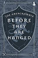 Before They Are Hanged: Book Two (The First Law)