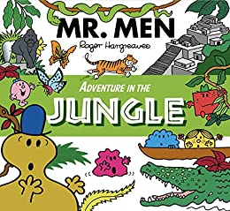 Mr. Men Adventure in the Jungle (Mr. Men & Little Miss Adventure Series) by [Roger Hargreaves, Adam Hargreaves]