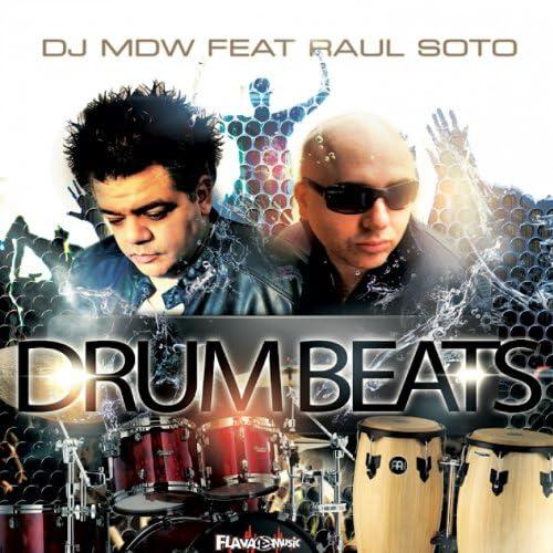 DJ MDW feat. Raul Soto