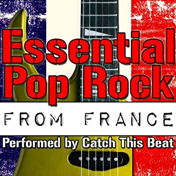 Essential Pop Rock from France