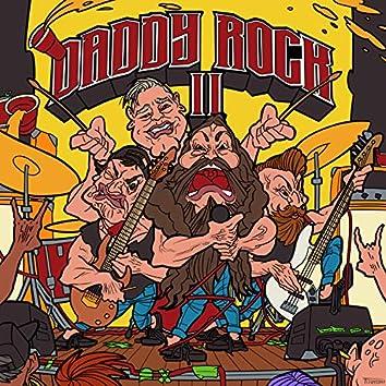 Daddy Rock II (Pre-Release)