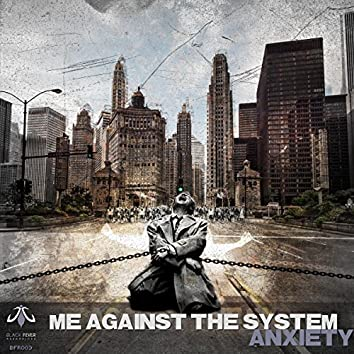 Me Against the System