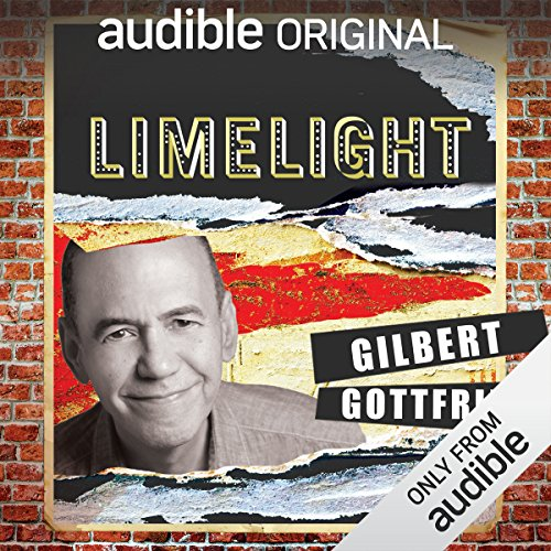 Ep. 8: Safety First with Gilbert Gottfried (Limelight) audiobook cover art