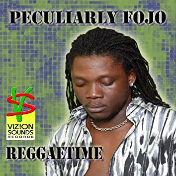 Peculiarly Fojo Reggaetime