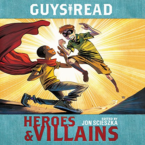 Couverture de Guys Read: Heroes & Villains