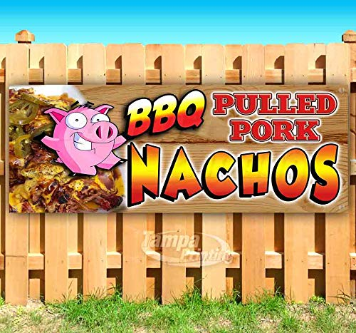 BBQ Pulled Pork Nachos 13 oz Heavy Duty Vinyl Banner Sign with Metal Grommets, New, Store, Advertising, Flag, (Many Sizes Available)