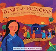 Diary of a Princess: A Tale from Marco Polo's Travels