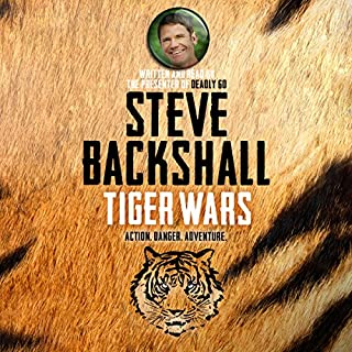 Tiger Wars     The Falcon Chronicles, Book I              By:                                                                                                                                 Steve Backshall                               Narrated by:                                                                                                                                 Steve Backshall                      Length: 6 hrs and 15 mins     16 ratings     Overall 4.9