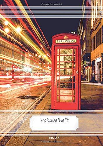 Vokabelheft DIN A4: 70 Seiten liniert, 2 Spalten, Lineatur 53 - London Phone Box (Motiv Vokabelhefte, Band 56)