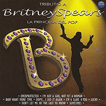Tributo a Britney Spears: La Princesa Del Pop