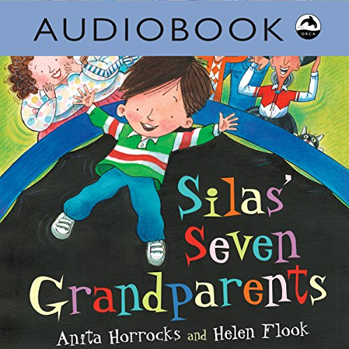Silas' Seven Grandparents audiobook cover art