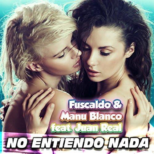 Fuscaldo, Manu Blanco feat. Juan Real