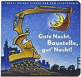 Gute Nacht, Baustelle, gut Nacht!: Pappausgabe