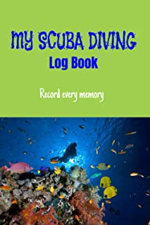 """MY SCUBA DIVING LOG BOOK 