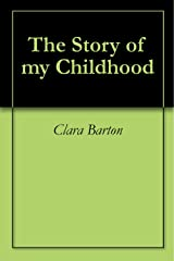 The Story of my Childhood Kindle Edition