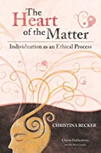 The Heart of the Matter: Individuation as an Ethical Process