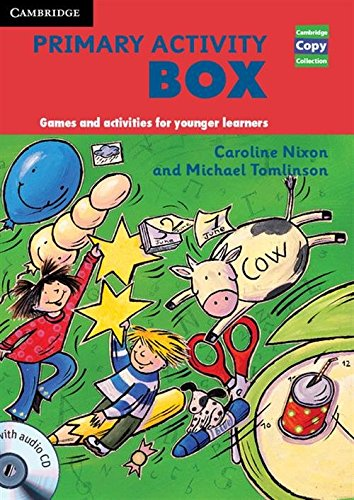 Primary Activity Box Book and Audio CD: Games and Activities for Younger Learners (Cambridge Copy Collection)