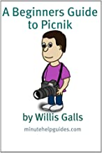 A Beginners Guide to Picnik: A Quick Guide to the Free Online Photo Editor