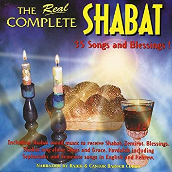 The Real Complete Shabbat