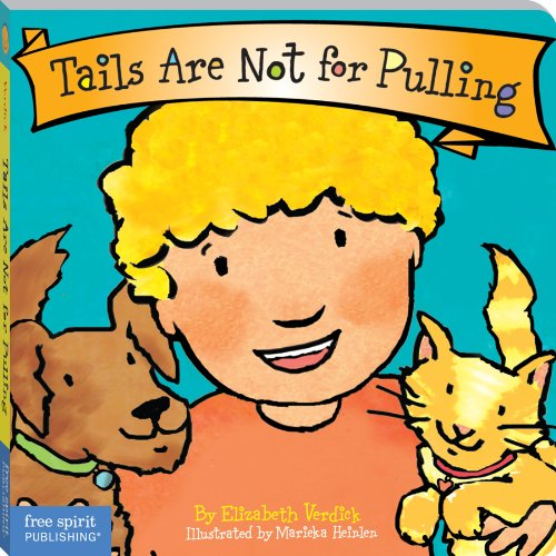 Download Tails Are Not for Pulling (Board Book) (Best Behavior Series) (English Edition) B00658PWMM