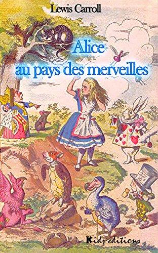 Alice au pays des merveilles (illustré et annoté)
