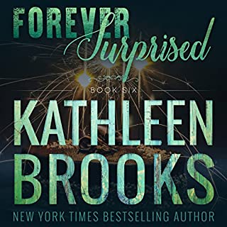 Forever Surprised     Forever Bluegrass, Book 6              Written by:                                                                                                                                 Kathleen Brooks                               Narrated by:                                                                                                                                 Eric G. Dove                      Length: 2 hrs and 28 mins     1 rating     Overall 4.0