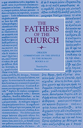 Commentary on the Epistle to the Romans, Books 6-10 (Fathers of the Church Patristic Series)