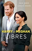 Harry et Meghan, libres (French Edition)