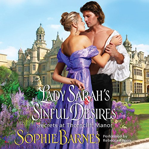 Lady Sarah's Sinful Desires audiobook cover art