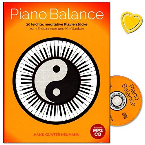 Piano Balance - 20 leichte, meditative Klavierstücke zum Entspannen und Krafttanken - New Age, Minimal Music, Blues und Pop - Notenbuch mit CD und bunter herzförmiger Notenklammer