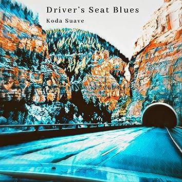 Driver's Seat Blues