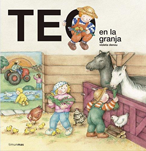 Teo en la granja (Teo descubre el mundo)