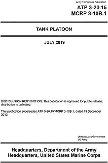 Army Techniques Publication ATP 3-20.15 MCRP 3-10B.1 Tank Platoon July 2019