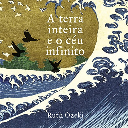 A terra inteira e o céu infinito [The Whole Earth and the Infinite Sky] Titelbild