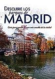 Descubre los parques de Madrid.Guía para conocer la cara más amable de la ciudad