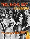 """""""No, N-O-E, No"""" - The Cicero Riot Story (English Edition)"""