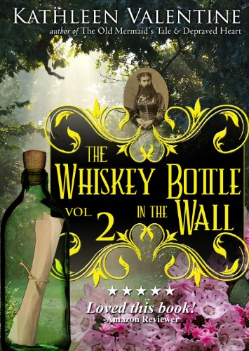 The Whiskey Bottle in the Wall: Volume 2 (Secrets of Marienstadt) (English Edition)