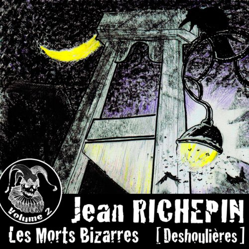 Deshoulières (Les Morts Bizarres 2) audiobook cover art