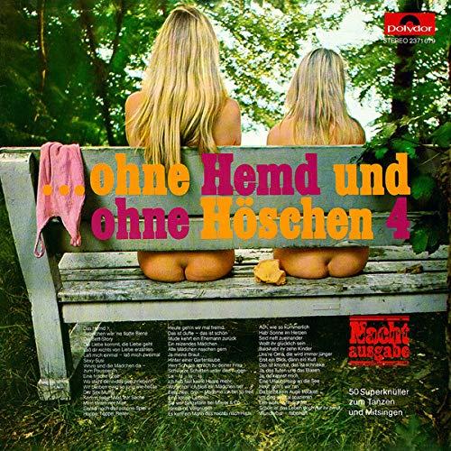 ...Ohne Hemd Und Ohne Höschen 4 (Nachtausgabe) [Vinyl LP]