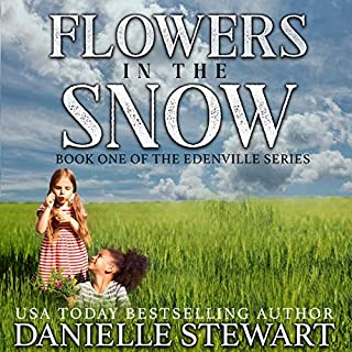 Flowers in the Snow (Betty's Book)     The Edenville Series, Book 1              By:                                                                                                                                 Danielle Stewart                               Narrated by:                                                                                                                                 Robin Rowan                      Length: 5 hrs and 21 mins     4 ratings     Overall 5.0