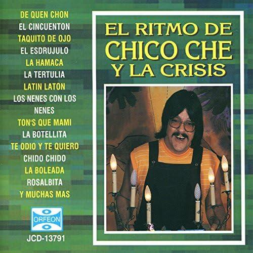Chico Che & La Crisis
