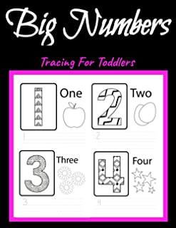 BIG Numbers Tracing for Toddlers ages 3-5: First Learn to Write workbook. Practice line tracing, pen control to trace and ...